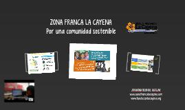 Copy of ZONA FRANCA LA CAYENA