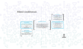 Copy of Mixed conditionals