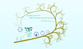 Copy of Finding Your Fit: Making Wise Career Decisions