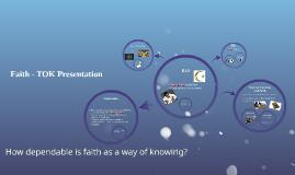 Copy of Faith - TOK Presentation