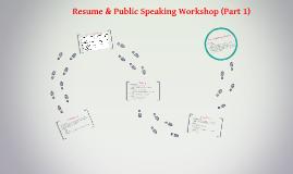 Resume & Public Speaking Workshop (Part 1)