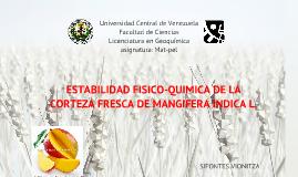 estabilidad físico-química y microbiológica de la concha del mango.