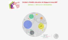 Unidad 2. Modelo educativo de Prepa en Línea-SEP