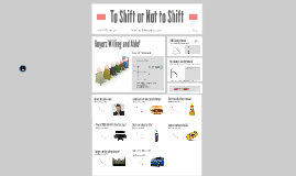 Copy of To Shift or Not to Shift