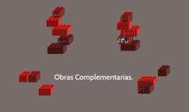 Copy of ¿Que es una obra complementaria?