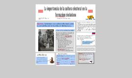 Copy of La importancia de la cultura electoral en la formacion ciuda