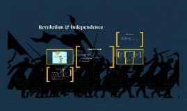 Revolution & Independence