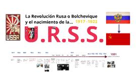 La Revolución Rusa (Bolchevique) 1917