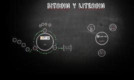 BITCOIN Y LITECOIN