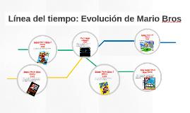 Línea del tiempo: Evolución de Mario Bros