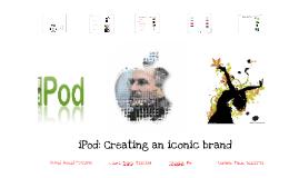 iPod: Creating an iconic brand