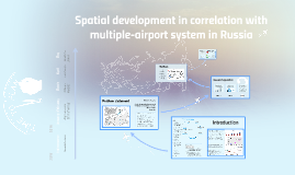 Copy of Spatial development in correlation with multi-airport system