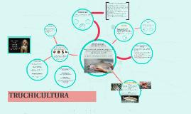 Copy of TRUCHICULTURA