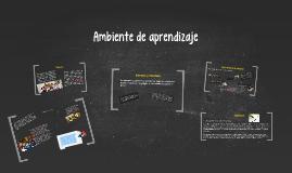 Copy of Ambiente de aprendizaje