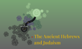 Judaism and the Hebrews