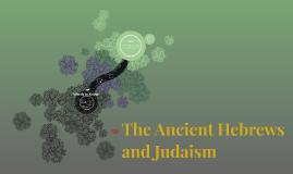 Judaism and the Hebrews