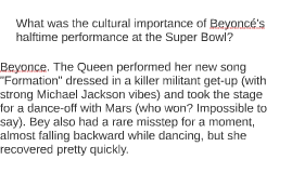 What was the cultural importance of Beyoncé's halftime perfo