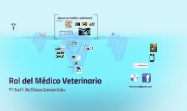 Rol del Medico Veterinario