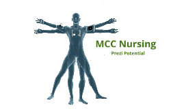 MCC Nursing, Prezi Potential