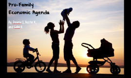 Pro-Family Economic Agenda