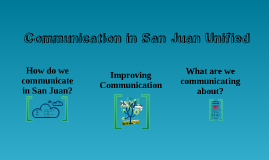 Communication in San Juan Unified