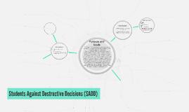 Students Against Destructive Decisions (SADD)