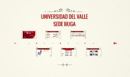 UNIVERSIDAD DEL VALLE - SEDE BUGA