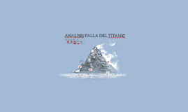 ANALISIS FALLA TITANIC