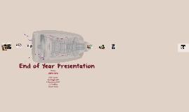 End of Year Presentation