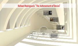 the achievement desire richard rodriguez As a reader, rodriguez found a book that defined his own life he was richard hoggarts scholarship boy it proved that there were other individuals in existence nbspin.