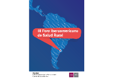 III Foro Iberoamericano de Salud Rural