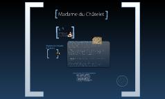 Madame du'Chatelet