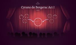 Copy of Cyrano de Bergerac Act I