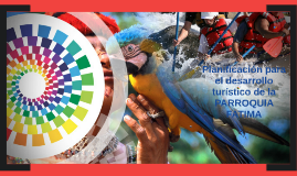Planificación para el desarrollo turístico de la PARROQUIA F