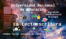 """PIENSA """"Lecto-escritura"""" tercer semestre EIB"""