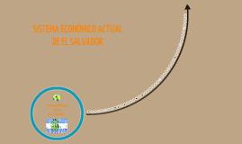 Sistema económico actual de El Salvador