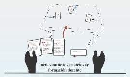 Modelos de Formación y Teorías sobre el conocimiento profesi