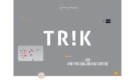 Copy of TR!K