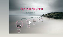 ZOO OF DEATH