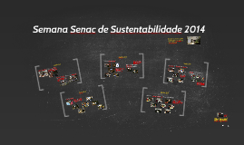 Semana Senac de Sustentabilidade 2014
