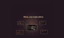 María, una mujer plena