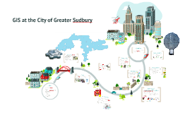 GIS at the City of Greater Sudbury