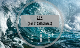 S.O.S. (Sea of Selfishness)