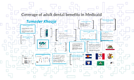 Coverage of adult dental benefits in Medicaid