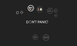 D    N'T PANIC!