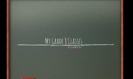 Grade 8 Classes