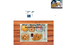 What's Wrong With Our Lunches?