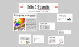 Unidad 3 : Planeación