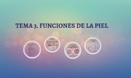 TEMA 3. FUNCIONES DE LA PIEL