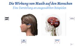 Die Wirkung von Musik auf den Menschen